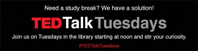 TEDTalkTuesdays